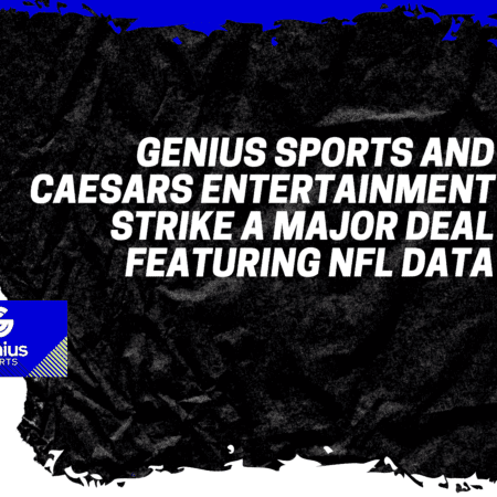 Genius Sports and Caesars Entertainment strike a major deal featuring NFL Data